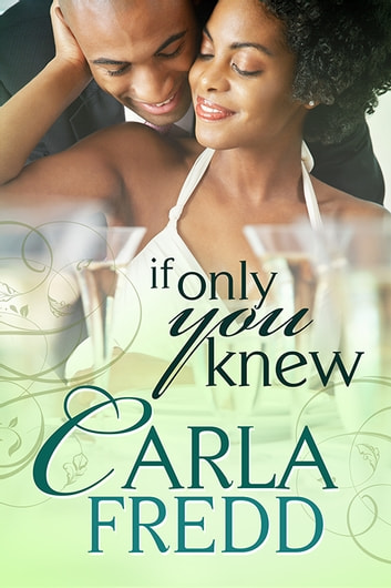 If Only You Knew ebook by Carla Fredd