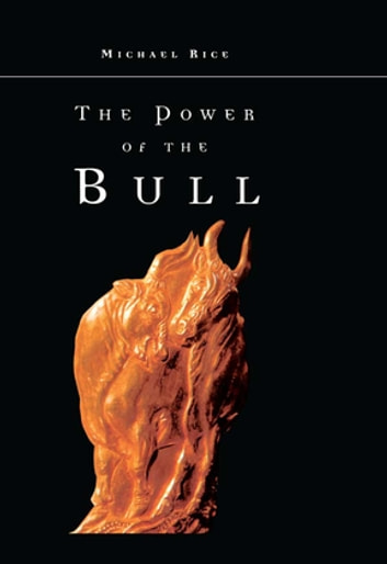 The Power of the Bull ebook by Michael Rice