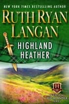 Highland Heather ebook by Ruth Ryan Langan