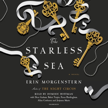 The Starless Sea - A Novel audiobook by Erin Morgenstern