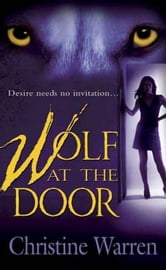 Wolf At the Door - A novel of The Others ebook by Christine Warren