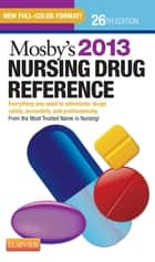 Mosby's 2013 Nursing Drug Reference ebook by Linda Skidmore-Roth