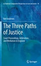 The Three Paths of Justice ebook by Neil Andrews