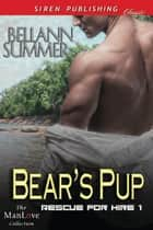 Bear's Pup ebook by Bellann Summer