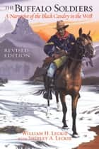 The Buffalo Soldiers ebook by William H. Leckie,Shirley A. Leckie