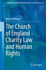 The Church of England - Charity Law and Human Rights ebook by Kerry O'Halloran
