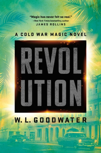 Revolution ebook by W.L. Goodwater