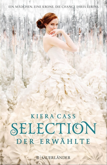 Selection – Der Erwählte eBook by Kiera Cass