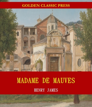 Madame De Mauves ebook by Henry James