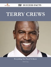 Terry Crews 129 Success Facts - Everything you need to know about Terry Crews ebook by Helen Long