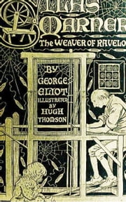 Silas Marner ebook by George Eliot,Hugh Thomson (Illustrator)