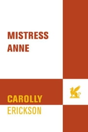 Mistress Anne ebook by Carolly Erickson
