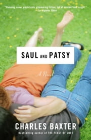 Saul and Patsy ebook by Charles Baxter