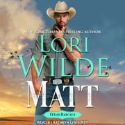 Matt audiobook by Lori Wilde