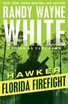 Florida Firefight ebook by