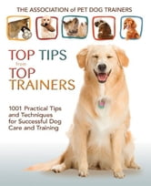 Top Tips From Top Trainers ebook by APDT Members
