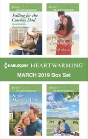 Harlequin Heartwarming March 2019 Box Set - A Clean Romance ebook by Patricia Johns, Elizabeth Mowers, Carol Ross,...