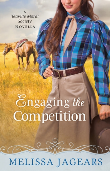 Engaging the Competition (With This Ring? Collection) - A Teaville Moral Society Novella ebook by Melissa Jagears