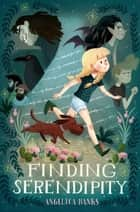 Finding Serendipity ebook by Angelica Banks, Stevie Lewis