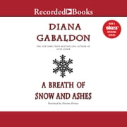 A Breath of Snow and Ashes audiobook by Diana Gabaldon