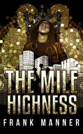 The Mile Highness ebook by Frank Manner