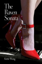 The Raven Sonata ebook by Kittie Wong