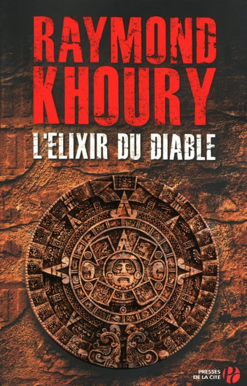 L'Elixir du diable ebook by Raymond KHOURY