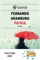 Patria eBook by Fernando Aramburu