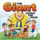 The Giant Makes the Team ebook by Linda Koons