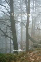 The Next Stop ebook by John Black