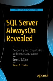 SQL Server AlwaysOn Revealed eBook by Peter A. Carter