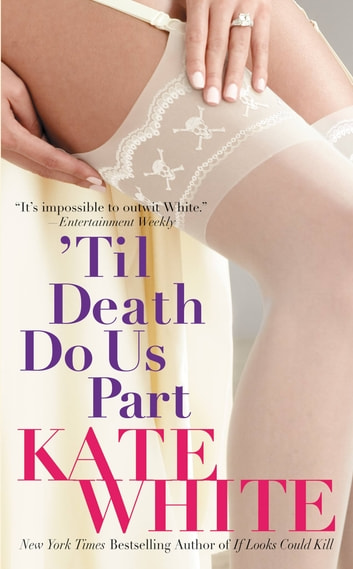 'Til Death Do Us Part ebook by Kate White