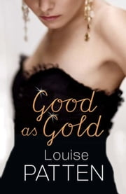 Good As Gold ebook by Louise Patten