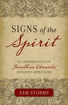 Signs of the Spirit ebook by Sam Storms