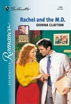 Rachel and the M.D. ebook by Donna Clayton