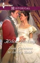 From Governess to Society Bride ebook by Helen Dickson