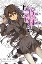 The Empty Box and Zeroth Maria, Vol. 4 (light novel) ebook by Eiji Mikage, Tetsuo