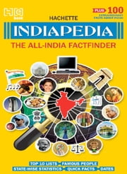 Indiapedia - The All-India Factfinder ebook by Hachette India