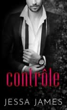 Contrôle ebook by Jessa James