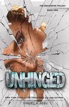 Unhinged (The Encounter Trilogy: Book 2) 電子書籍 by Pamela Ann