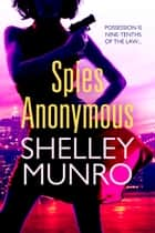 Spies Anonymous ebook by Shelley Munro