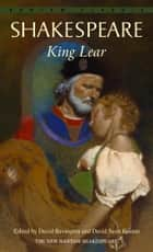 King Lear ebook by William Shakespeare,David Bevington,David Scott Kastan