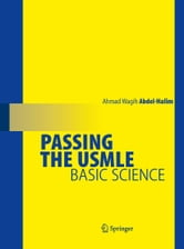 Passing the USMLE - Basic Science ebook by Ahmad Wagih Abdel-Halim