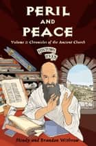 Peril and Peace eBook by Brandon, Withrow & Mindy