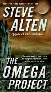 The Omega Project ebook by Steve Alten