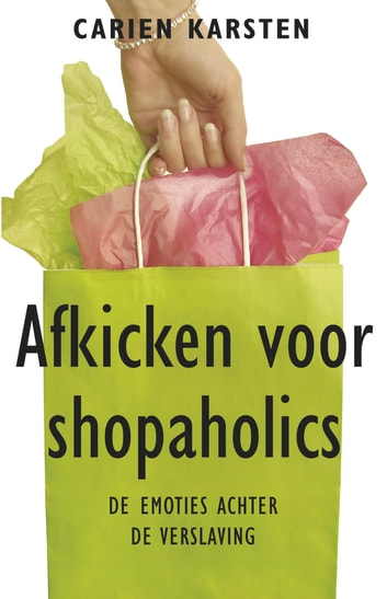 Afkicken voor shopaholics ebook by Carien Karsten