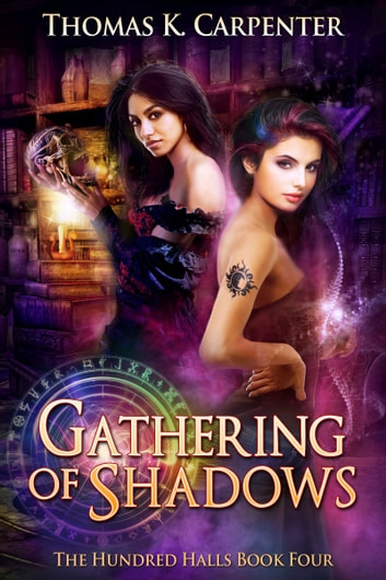 Gathering of Shadows ebook by Thomas K. Carpenter