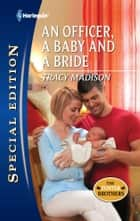 An Officer, a Baby and a Bride ebook by Tracy Madison