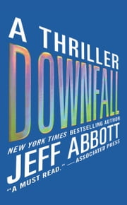 Downfall ebook by Jeff Abbott