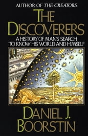 The Discoverers ebook by Daniel J. Boorstin